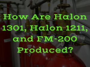 Halon US How Are Halon 1301 Halon 1211 and FM 200 Produced